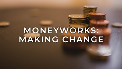 MoneyWorks: Making Change